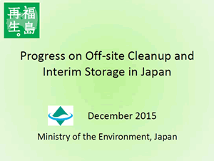 Image : Progress on Off-site Cleanup and Interim Storage in Japan